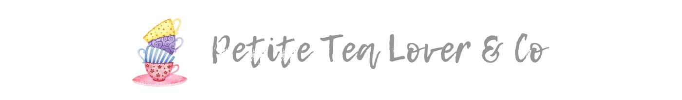 Petite Tea Lover & Co